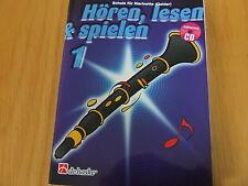 Hören, lesen & spielen Band 1 für Klarinette Oehler (deutsches System) mit CD