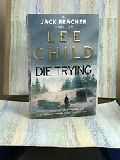 """Lee Child """"Die Trying"""" (Paperback) Jack Reacher 500+ pages"""