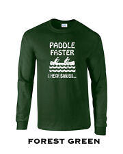 345 Paddle Faster I hear Banjos Long Sleeve cool funny deliverance scary movie