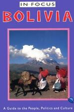 Bolivia In Focus: A Guide to the People, Politics and Culture Van Lindert, Paul