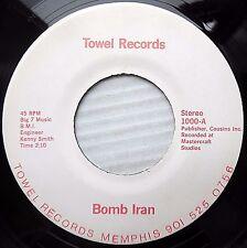 BOMB IRAN novelty 45 Beach Boys Barbara Ann comedy cover Mint Minus TOWEL  F2698