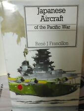 JAPANESE AIRCRAFT OF THE PACIFIC WAR-BOOK BY R. FRANCILLON-PUTNAM AVIATION HIST.
