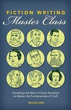 Fiction Writing Master Class: Emulating the Work of Great No