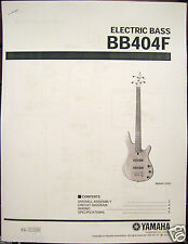 Yamaha BB404F Fretless Bass Guitar Service Manual and Parts List Booklet
