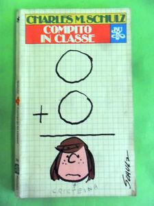 SCHULZ.COMPITO IN CLASSE.RIZZOLI I° EDIZIONE 1981