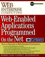 Web-Enabled Applications Programmed on the Net: How to Become a Web-Enabled Ent