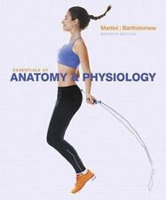 Essentials of Anatomy and Physiology by Frederic H. Martini and Edwin F. Bartholomew (2016, Hardcover)