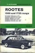 Rootes 1500 1725 range Minx Hunter Gazele Vogue Sceptre Rapier Olysager manual