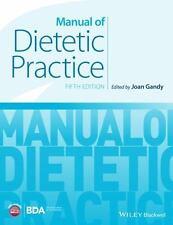 MANUAL OF DIETETIC PRACTICE - GANDY, JOAN (EDT) - NEW HARDCOVER BOOK