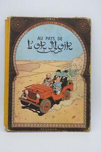 """Tintin Hergé """"Au pays de l'or noir"""" - 15B05 - 1951 - Etat moyen"""