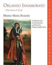 Orlando Innamorato: By Matteo Maria Boiardo