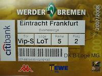 VIP TICKET 2007/08 SV Werder Bremen - Eintracht Frankfurt