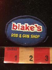 Hunt & Fish BLAKES ROD & GUN SHOP Advertising Patch 85YE