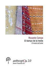 El Tiempo de la Inedia. el Invierno de Gunter by Riccardo Campa (2014,...