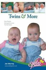 Twins & More: How Parents Manage & Survive The First Years (Mother to Mother)