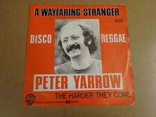 45T SINGLE DISCO REGGAE / PETER YARROW - A WAYFARING STRANGER