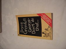 JOYCE GRENFELL GEORGE DON'T DO THAT VINTAGE PAPERBACK 1978 JOHN WARD