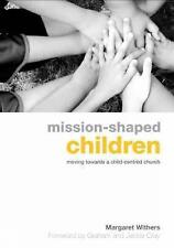 Mission-Shaped Children (Explorations)-ExLibrary