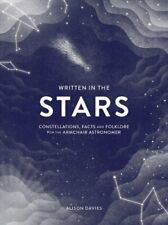 Written in the Stars Constellations, facts and folklore 9781787131767