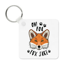 Oh For Fox Sake Keyring Key Chain - Funny Sake Joke Animal
