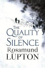 The Quality of Silence von Rosamund Lupton (2016, Taschenbuch)