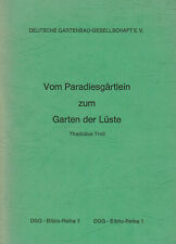Thaddäus Troll, Bayer, v Paradies-Gärtlein zum Garten der Lüste, Vortrag DGG '77