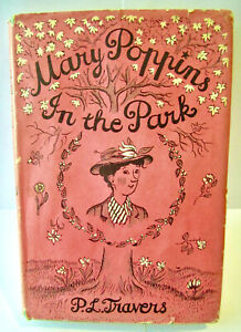 Mary Poppins In the Park 1952 Hardcover First Edition with Dust Jacket