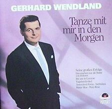 Gerhard Wendland Tanze mit mir in den Morgen (compilation, 16 tracks, 195.. [CD]