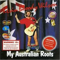 KEVIN BLOODY WILSON My Australian Roots CD BRAND NEW