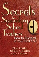 Secrets for Secondary School Teachers: How to Succeed in Your First Ye-ExLibrary