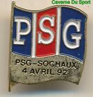 PIN'S BADGE MATCH PSG - FC.SOCHAUX CHAMPIONNAT D1 04-04-1992