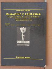Immagine e Fantasma - Francesco Salina - Edizioni Kappa     3411