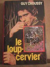 Guy Croussy: Le Loup-Cervier/ France Loisirs, 1977