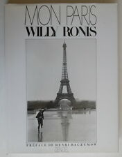 Willy Ronis - Mon Paris - Henri Raczymow - Denoël - 1985