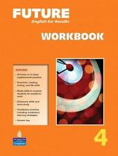 Future English for Results Vol. 4 by Jane Curtis and FRANKEL - Workbook