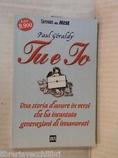 TU E IO Paul Geraldy Marco Vitale Rizzoli Super BUR 2000 romanzo libro narrativa