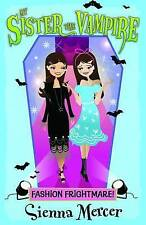Fashion Frightmare! (My Sister the Vampire), Mercer, Sienna, New Book