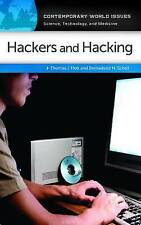 NEW Hackers and Hacking: A Reference Handbook (Contemporary World Issues)