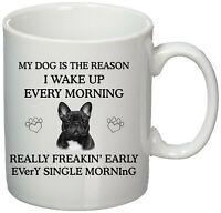 Bulldog- French Bulldog mug - Printed Mug gift - French Bulldog gifts - I Wake