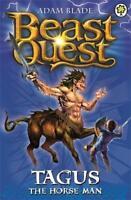 Tagus the Horse-Man: Series 1 Book 4 (Beast Ques, Blade, Adam, New