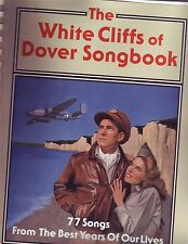 The White Cliffs of Dover Songbook (1994, Paperback)