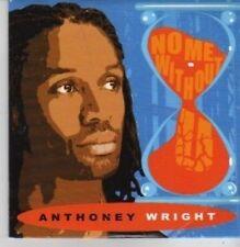 (AZ140) Anthoney Wright, No Me Without You - DJ CD