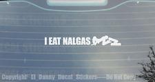 I Eat Nalgas Decal Sticker Mx Si Quema Cuhh Trokita Trokiando