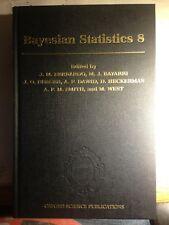 Bayesian Statistics 8. Proceedings of the Eighth Valencia International Meeting