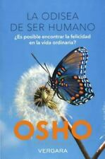 La odisea de ser humano (Spanish Edition) by Osho in Used - Very Good
