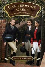 Home Sweet Drama (Canterwood Crest) - New - Burkhart, Jessica - Paperback