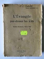 L'EVANGILE PAR DESSUS LES TOITS RADIO SERMONS SERIE 1927 PIERRE LHANDE