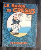 André DAIX. Le Baron de Crésus. Flammarion 1942. Grand album broché. (réf. D1)