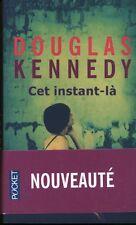 Livre de poche cet instant-là Douglas Kennedy  book