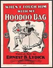 When I Touch Him With My Hoodoo Bag 1902 Large Format Sheet Music